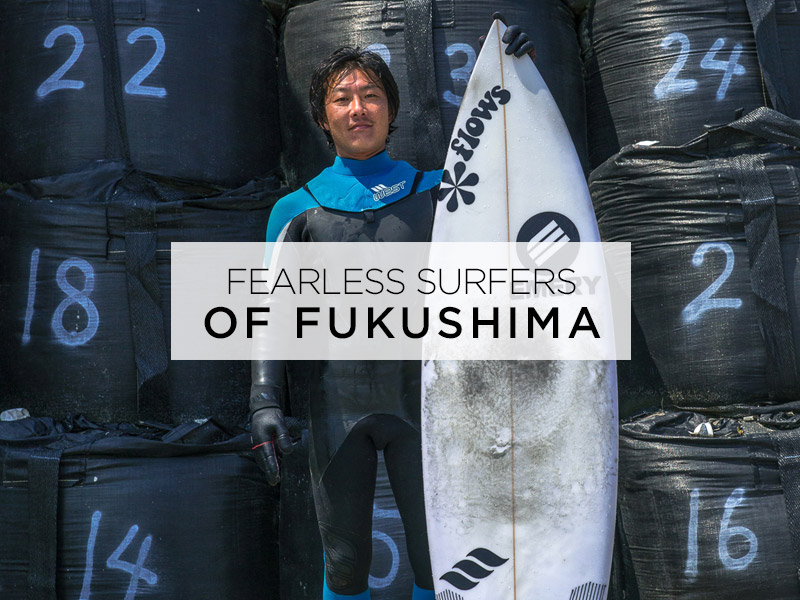 The Fearless Surfers of Fukushima